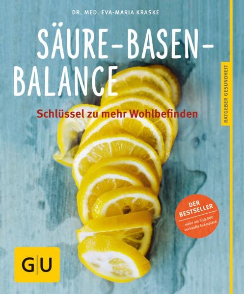 Säure-Basen-Balance: Der Schlüssel zu mehr Wohlbefinden / Dr. med. Eva-Maria Kraske