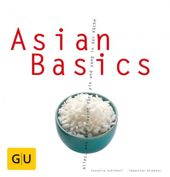 Asian Basics / Cornelia Schinharl, Sebastian Dickhaut