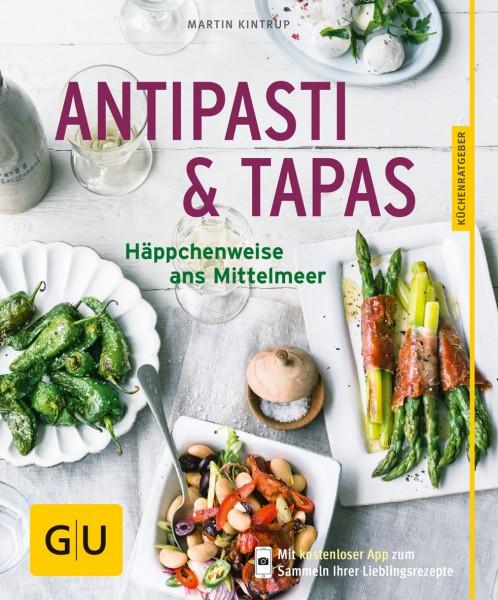Antipasti & Tapas - Häppchenweise ans Mittelmeer / Martin Kintrup