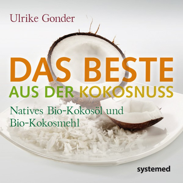 Das Beste aus der Kokosnuss / Ulrike Gonder