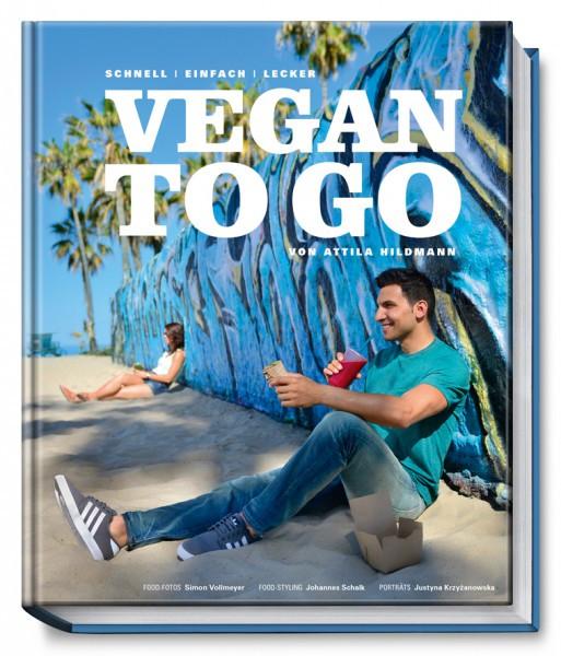 Vegan to Go - Schnell, einfach, lecker / Attila Hildmann