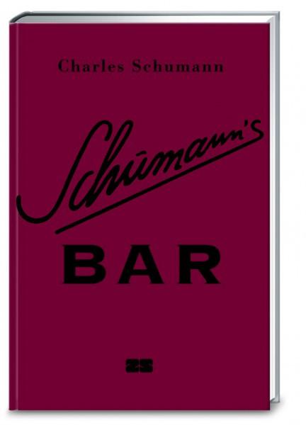 Die Bibel der Barkultur: Schumann's Bar / Charles Schumann
