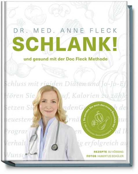 Schlank! und gesund mit der Doc Fleck Methode / Anne Fleck Su Vössing