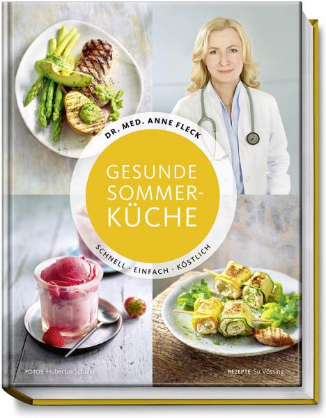 Gesunde Sommerküche / Anne Fleck
