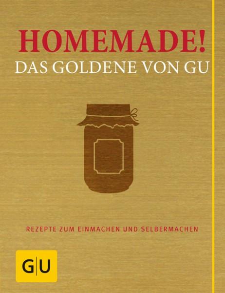Homemade! Das Goldene von GU - Rezepte zum Einmachen und Selbermachen