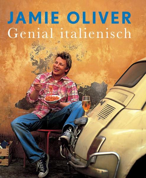 Genial italienisch / Jamie Oliver