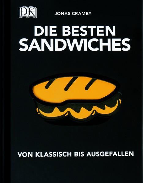 Die besten Sandwiches - Von klassisch bis ausgefallen / Jonas Cramby