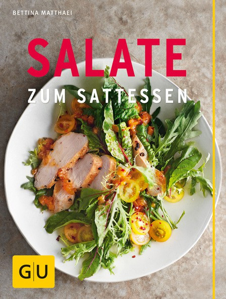 Salate zum Sattessen / Bettina Matthaei