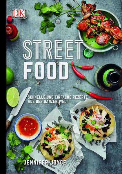 Streetfood - schnelle und einfache Rezepte aus der ganzen Welt / Jennifer Joyce
