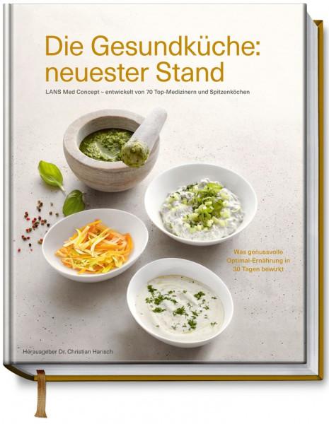 Die Gesundküche: neuester Stand, LANS Med Concept - entwickelt von 70 Top-Medizinern und Spitzenköch